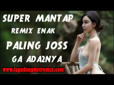 DJ Remix Terbaru September 2017 Full Bass