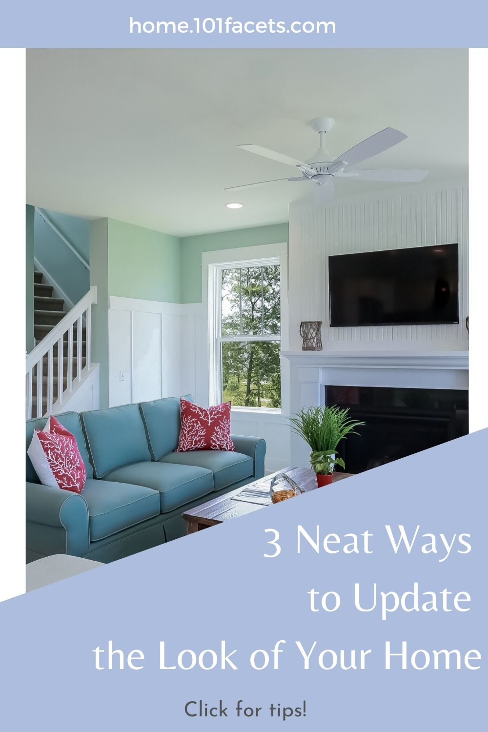 3 Neat Ways to Update the Look of Your Home