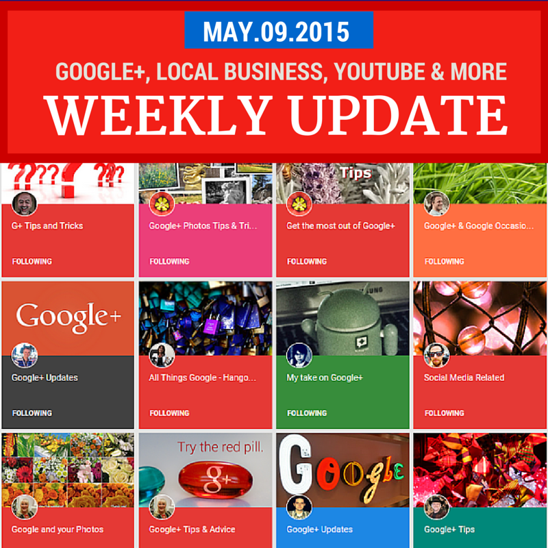 Week in Review - May 9, 2015: Collections and a cleaner Google+