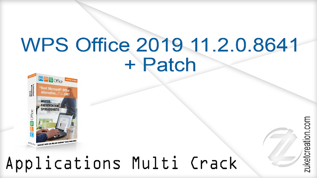WPS Office 2019 11.2.0.8641 + Patch   |  126 MB