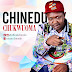 VIDEO + MP3: Chinedu - Chukwu Oma | @Officialchinedu