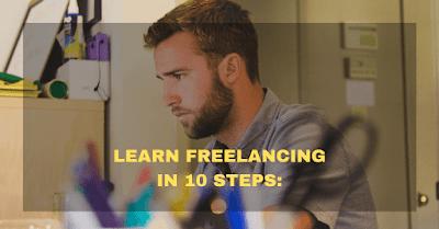 Learn Freelancing In 10 Steps: