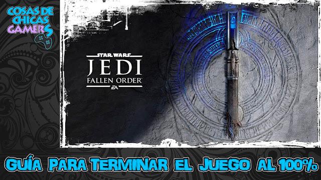 Guía Star Wars Jedi Fallen Order para completar el juego al 100%