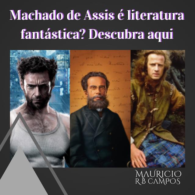 Machado de Assis é literatura fantástica?