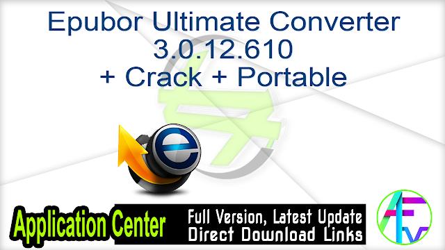 Epubor Ultimate Converter 3.0.12.610 + Crack + Portable