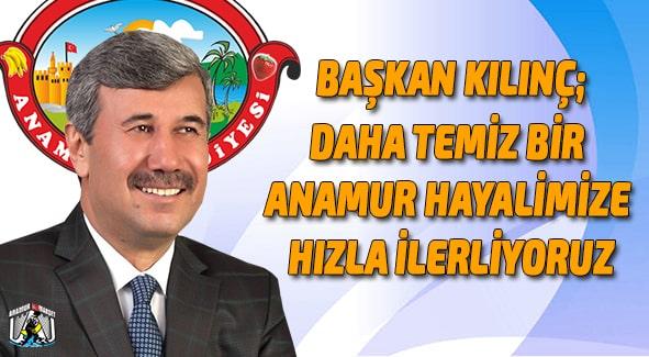 Anamur Haber,Anamur Son Dakika,Hidayet Kılınç,Anamur Belediyesi,