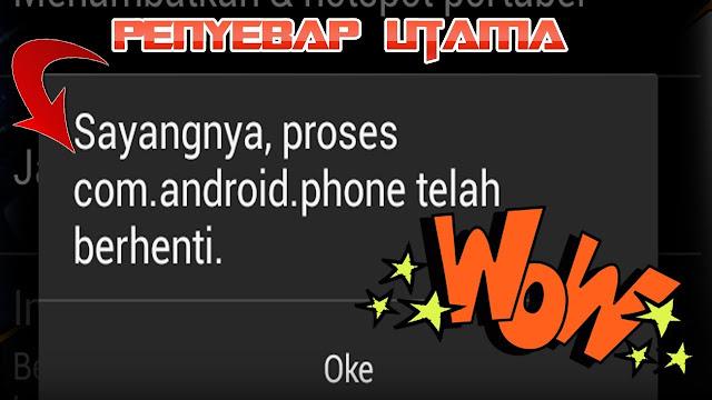 """7 Cara Mengatasi """"Sayangnya Proses com.android.phone Telah Berhenti"""" Di Android"""