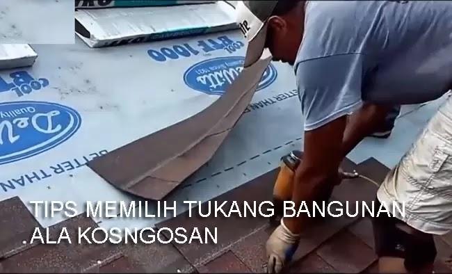 tips memilih tukang bangunan