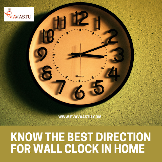 Best direction for wall clock at home