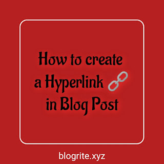 How to Create a Hyperlink in Blogger Blog Post