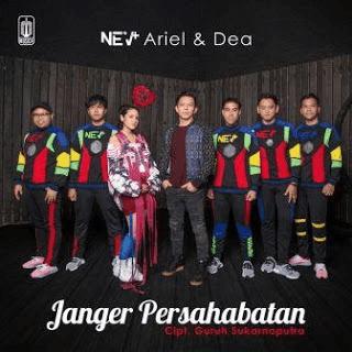 Lirik Lagu Janger Persahabatan (Official Song Asian Games 2018) - NEV+, Ariel Noah, Dea