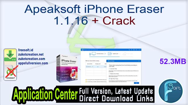 Apeaksoft iPhone Eraser 1.1.16 + Crack_ ZcTeam.id