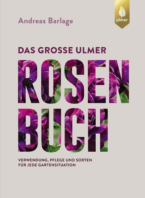 Das große Ulmer Rosenbuch - Buchvorstellung, Buchrezension, Buchtipp, Rosenbuch, Gartenbuch - Gartenblog Topfgartenblogwelt #Rosen #Garten #Beetgestaltung