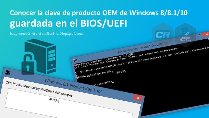 Conocer la clave de producto OEM de Windows 8/8.1/10 guardada en el BIOS/UEFI