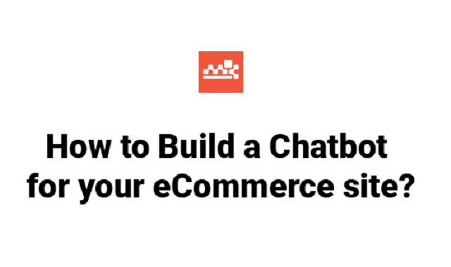 Role of Chatbots in e-commerce stores