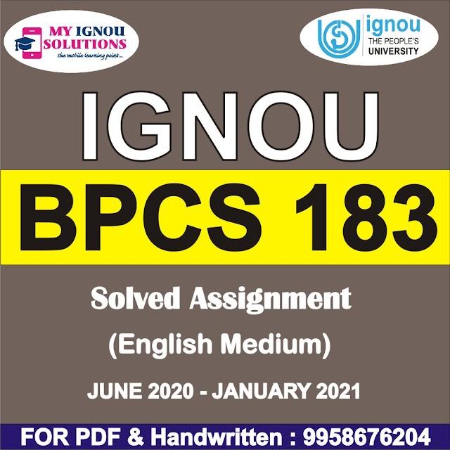 BPCS 183 Solved Assignment 2020-21