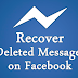 How to Back Deleted Messages On Facebook