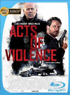 Acts Of Violence (2018) HD [1080p] Subtitulado [GoogleDrive] SilvestreHD