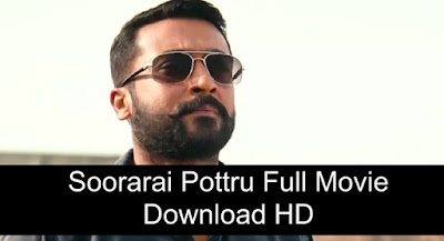 Soorarai Pottru Full Movie Download HD 720p by isaimini, Tamilyogi, Tamilrockers