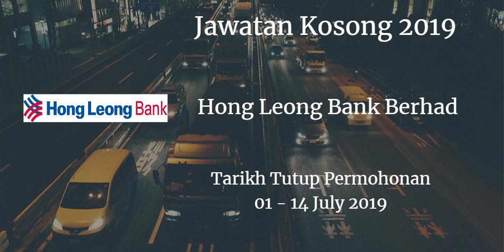 Jawatan Kosong Hong Leong Bank Berhad 01 - 14 July 2019