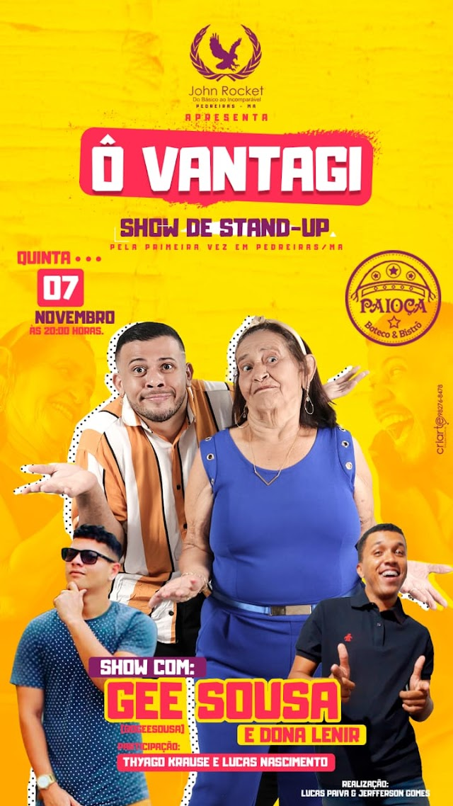 """Um Show de humor """"Ô Vantagi"""" para alegrar sua noite em Pedreiras"""