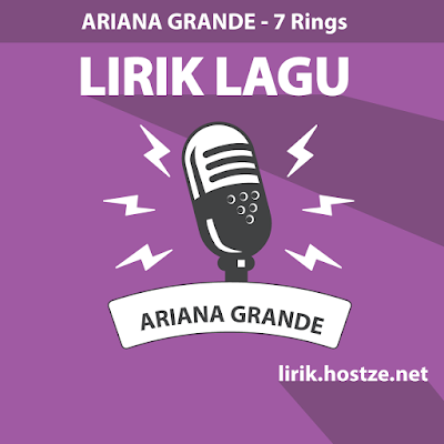Lirik Lagu 7 Rings - Ariana Grande - Lirik Lagu Barat
