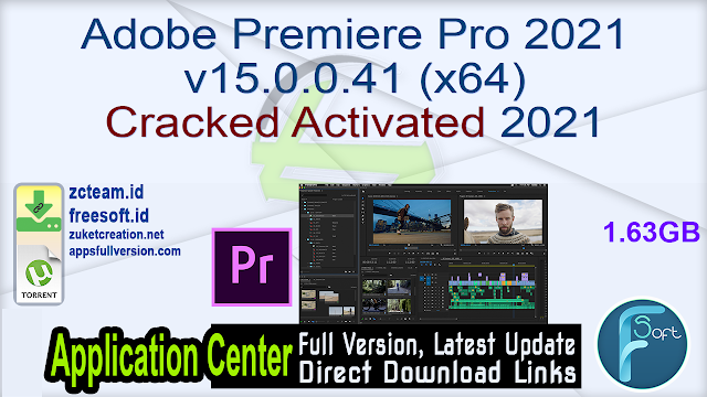 Adobe Premiere Pro 2021 v15.0.0.41 (x64) Cracked Activated 2021