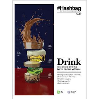 #Hashtag 01: Drink - Kinh Doanh Đồ Uống Tại Thị Trường Việt Nam (Tái bản 2020) ebook PDF-EPUB-AWZ3-PRC-MOBI