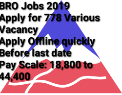 BRO Jobs 2019-Apply for 778 Various Vacancy