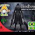 [ADAPTAÇÃO PT-BR] Bloodborne Game of The Year Edition [PS4] [Dublado e Legendado Português do Brasil] v1.13