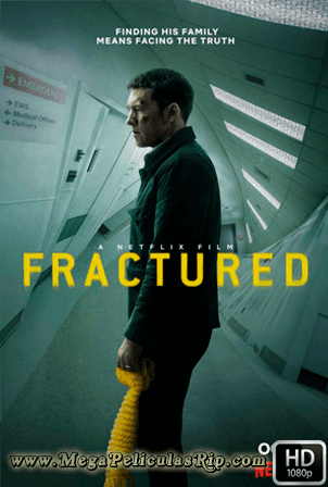 Fractured [1080p] [Latino-Ingles] [MEGA]