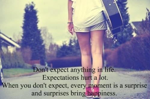 Expectations Hurt ~ My Quotes