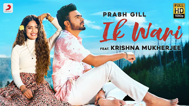 Song  :  Ik Wari Song Lyrics Singer  :  Prabh Gill Lyrics  :  Raj Fatehpur Music  :  SunnyVik Director  :  True Makers