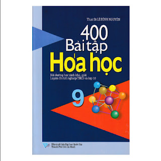 400 Bài Tập Hóa Học Lớp 9 ebook PDF-EPUB-AWZ3-PRC-MOBI