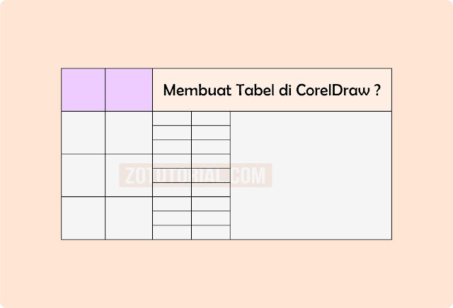Tutorial Membuat Kotak Tabel di Coreldraw Terbaru zotutorial