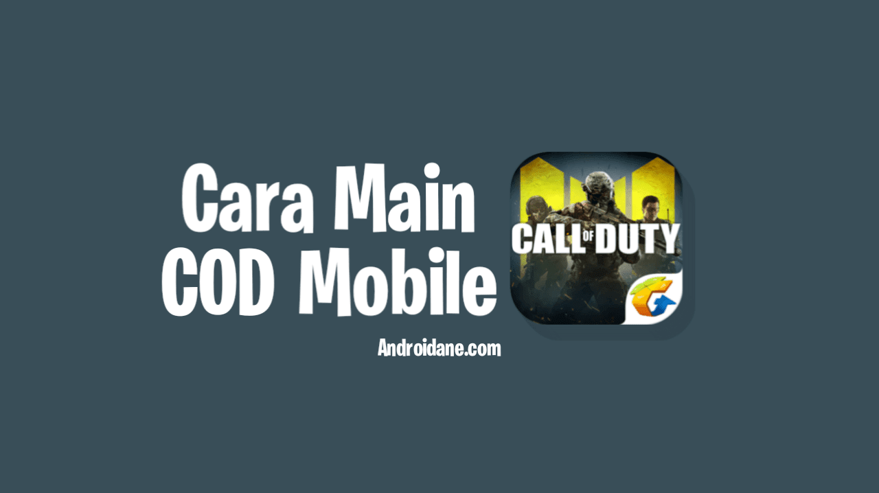 Cara Main Call Of Duty Mobile di Android ( Work )