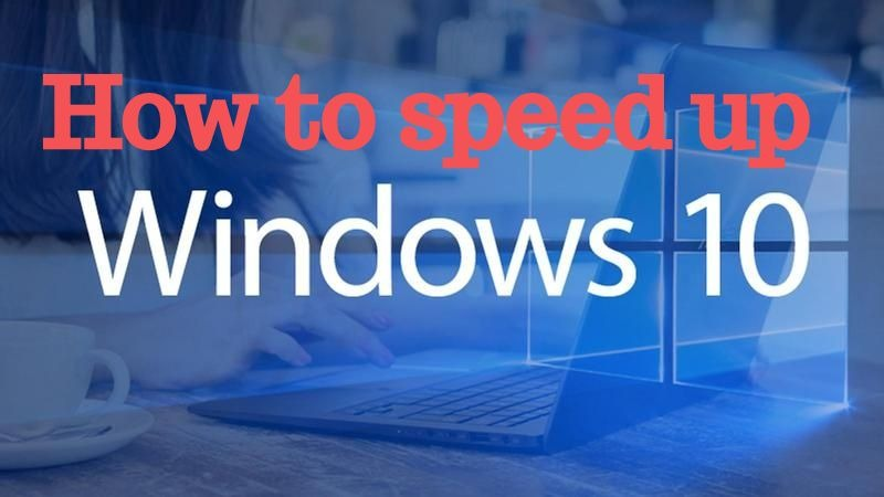 How To Speed Up Windows 10 - TechnicalGh