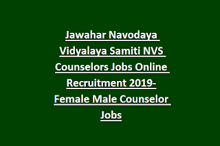 Jawahar Navodaya Vidyalaya Samiti NVS Counselors Jobs Online Recruitment Notification 2019-Female Male Counselor Govt Jobs