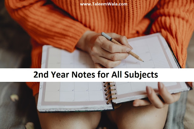 2nd Year Notes - Intermediate Notes for All Subjects and Courses