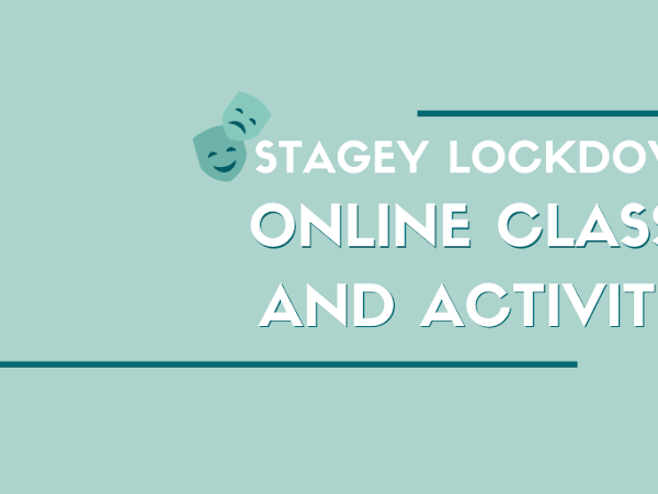 Keep Up Your Craft in Lockdown | Online Theatre Classes