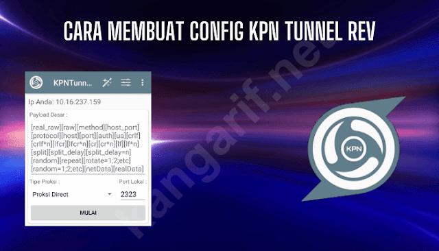 cara membuat config kpn tunnel rev