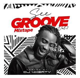 🔥[HOT MIX] DJ 4kerty – See Groove Mixtape Vol 2
