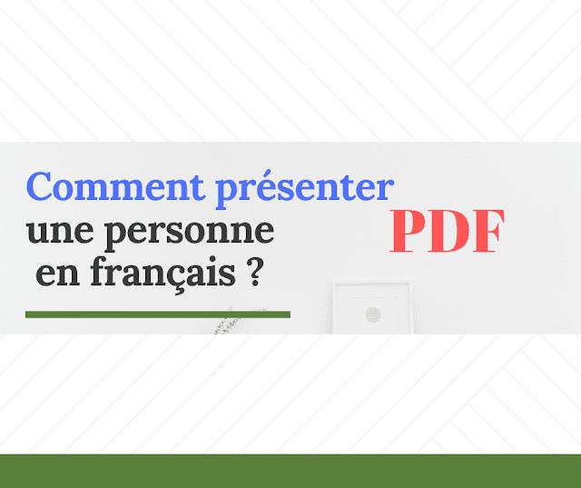 Comment présenter une personne en français ?