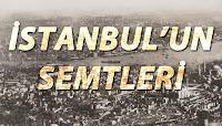 Eski İstanbul manzarası üzerinde İstanbul'un semtleri yazısı