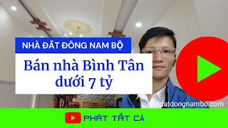 Bán nhà quận Bình Tân dưới 7 tỷ