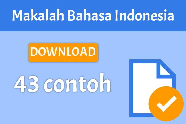 43 Contoh Makalah Bahasa Indonesia 2018 Yang Baik dan Benar.png
