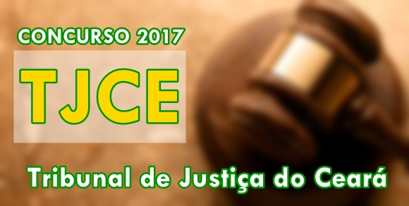 Apostila Concurso Público TJCE - Tribunal de Justiça do Ceará 2017