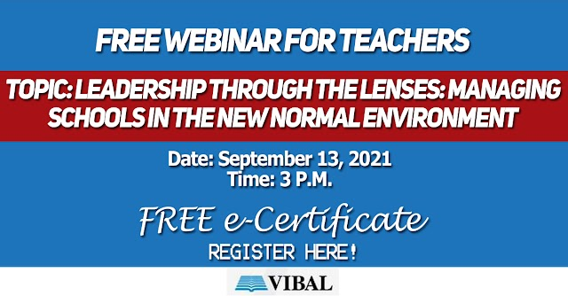 FREE WEBINAR FOR TEACHERS   FREE e-Certificate   September 13, 2021   Organized by VIBAL