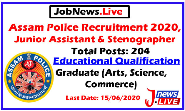 Assam Police Recruitment 2020 @Junior Assistant & Stenographer Posts