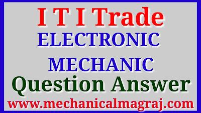 ITI ELECTRONIC MECHANIC QUESTION ANSWER IN HINDI